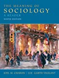 img - for The Meaning of Sociology: A Reader (9th Edition) book / textbook / text book