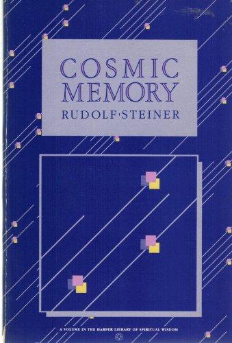 Cosmic Memory: Atlantis and Lemuria (Harper library of spiritual wisdom), by Rudolf Steiner