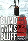 img - for Blind Man's Bluff: The Untold Story of American Submarine Espionage (Hardcover) book / textbook / text book