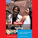 Rush Hour Express Italian  by Berlitz