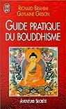 Guide pratique du bouddhisme par Brahimi