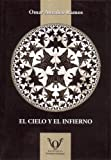 img - for El Cielo y El Infierno (Spanish Edition) book / textbook / text book