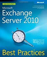 Microsoft Exchange Server 2010 Best Practices Front Cover
