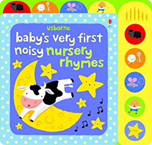 Babys Very First Noisy Nursery Rhymes by Usborne