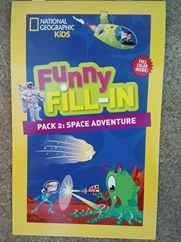 National Geographic Funny Fill-in ~ 'Mad Lib' Activity Pad ~ #2: Space Adventure