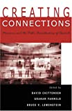 img - for Creating Connections: Museums and the Public Understanding of Current Research book / textbook / text book