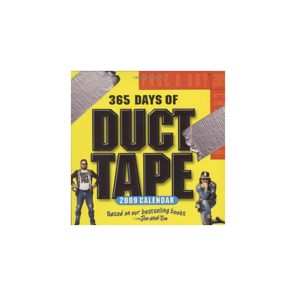 365 Days of Duct Tape Page A Day Calendar 2009