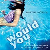 Would You | [Marthe Jocelyn]