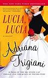 Lucia, Lucia. (0345470729) by Trigiani, Adriana