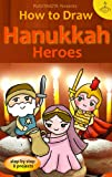 How to Draw Hanukkah Heroes (How to draw Kawaii easily)