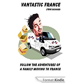 Vantastic France. Follow the adventures of a family moving to France