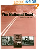 A Guide to the National Road (The Road and American Culture)