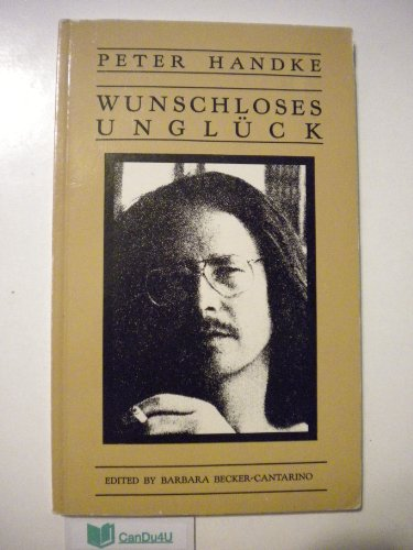 Wunschloses Ungluck (Suhrkamp/Insel Series in German...