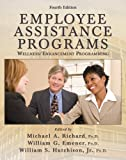 img - for Employee Assistance Programs: Wellness/Enhancement Programming: 4th (fourth) edition book / textbook / text book