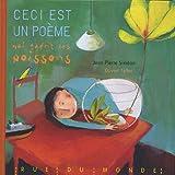echange, troc Jean-Pierre Siméon, Olivier Tallec - Ceci est un poème qui guérit les poissons