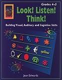 Look! Listen! Think! Grades 4-5