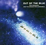 Out of the Blue By Rick Wakeman (2006-08-01)