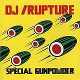 echange, troc DJ Rupture - Special Gunpowder