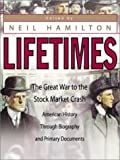 Lifetimes-The-Great-War-to-the-Stock-Market-Crash-br--American-History-Through-Biography-and-Primary-Documents