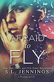 Afraid to Fly: a Fearless novel
