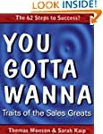 You Gotta Wanna: Traits of the Sales...