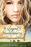 img - for Legend of Shannonderry book / textbook / text book