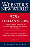 Laura Soave Webster's New World 575+ Italian Verbs: 575 Fully Conjugated Italian Verbs and Over 1,500 Additional Verbs, Cross-Referenced to Full Conjugations
