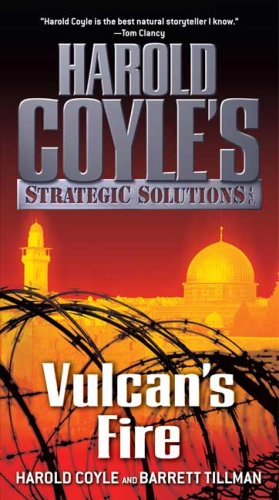 Image for Vulcan's Fire: Harold Coyle's Strategic Solutions, Inc.