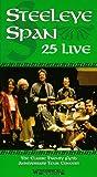 Steeleye Span 25 Live [VHS]