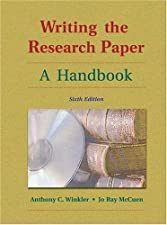 writing the research paper anthony c winkler Writing the research paper: a handbook by anthony c winkler starting at $099 writing the research paper: a handbook has 6 available editions to buy at half price.