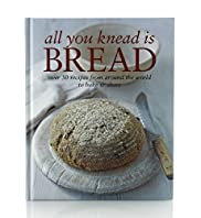 All You Knead is Bread Book
