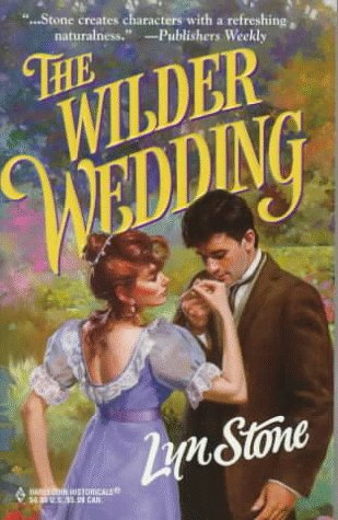 Wilder Wedding (Historical , No 413), LYN STONE