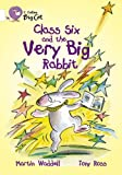Class Six and the Very Big Rabbit: Band 10/White (Collins Big Cat) (0007186290) by Waddell, Martin