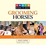 img - for Grooming Horses (Knack: Make It Easy) (Knack: Make It Easy (Pets)) by Jessie Shiers (2009) Paperback book / textbook / text book