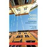 Sons et sens: La prononciation du français en contexte