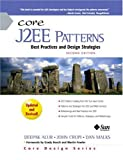 Core J2EE Patterns: Best Practices and Design Strategies (2nd Edition) (0131422464) by Deepak Alur