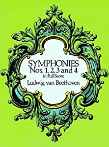 Symphonies Nos 1 2 3 And 4 In Full Score Dover Music Scores by Dover Publications Inc.
