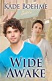 Wide Awake (Wide Awake Series Book 1)