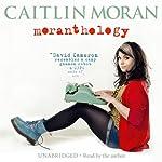 Moranthology | Caitlin Moran