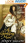 A A Gambling Man: Charles II and the...