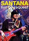 Santana - Live by Request (2005)
