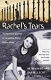 By Beth Nimmo, Darrell Scott, Steve Rabey: Rachel's Tears: The Spiritual Journey of Columbine Martyr Rachel Scott