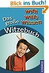Willi wills wissen - Das gro�e Witzebuch