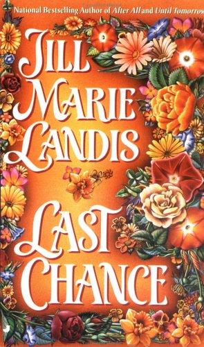 Last Chance, JILL MARIE LANDIS