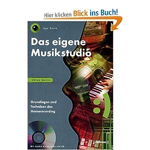 eBook Cover für  Das eigene Musikstudio Grundlagen und Techniken des Homerecording