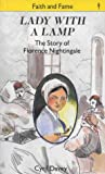 Cyril Davey Lady with a Lamp: Story of Florence Nightingale (Faith & Fame)