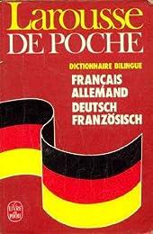 Larousse de poche français-allemand, [deutsch-französich]