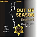 Out of Season: An Undersheriff Bill Gastner Mystery #7 Audiobook by Steven F. Havill Narrated by Rusty Nelson