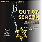 Out of Season: An Undersheriff Bill Gastner Mystery #7 | Steven F. Havill