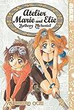 Atelier Marie and Elie -Zarlburg Alchemist- Volume 2 (Ate...